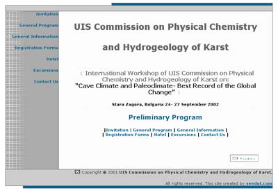 International Workshop of UIS Commission on Physical Chemistry and Hydrogeology of Karst on: ?Cave Climate and Paleoclimate- Best Record of the Global Change?